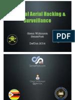 DEFCON 22 Glenn Wilkinson Practical Aerial Hacking and Surveillance