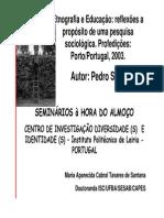 Pedro Silva. Etnografia e Educação