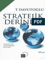 Ahmet Davutoğlu - Stratejik Derinlik