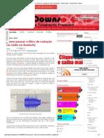 Como passar o filtro de redução de ruído no Audacity ~ Audio Downs - Downloads Freeware