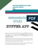 Buffer App Una Herramienta Para Algo Más Que Programar Tweets