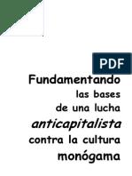 Fundamentando Las Bases de Una Lucha Anticapitalista Contra La Cultura Monc3b3gama