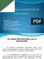 Caracter Nacional de La Educaciòn