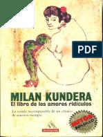 Milan Kundera - El Libro de Los Amores Ridiculos