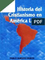 Historia del Cristianismo en Lat. Am. - Pablo A. Deirós
