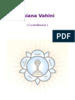 Dhiana Vahini ( La Meditacion ) Sathya Sai Baba