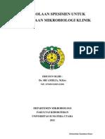 Pengelolaan Spesimen Untuk Pemeriksaan Mikrobiologi Klinik
