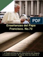 Enseñanzas del Papa Francisco - Nº 70.pps