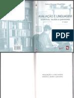 Avaliação e Linguagem Relatorios,Laudos e Pareceres-Selma Marques Magalhães 2ª.edição