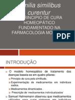 O Principio de Cura Homeopático Fundamentado Na Farmacologia - Trabalho