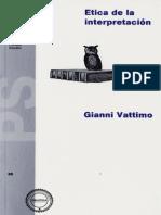 Gianni Vattimo - Ética de la interpretación