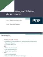 Aula - Caracterização de Varistores