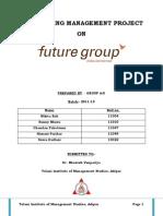 marketingmanagementreportonfuturegroup-130412000739-phpapp02