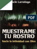 126394803 Ignacio Larranaga Muestrame Tu Rostro