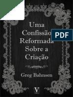 Uma Confissão Reformada Sobre a Criação - Greg Bahnsen