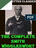 Miscellaneous Sermons and Writi - Smith Wigglesworth