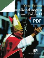 SEMEN, Y. - La Sexualidad Segun Juan Pablo II - Desclee de Brouwer, 3 Ed, 2006