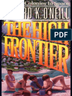 The High Frontier_ Human Coloni - Gerard O'Neill