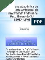 VI Semana Acadêmica de Eng. Amb. UFMS