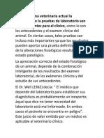 En La Medicina Veterinaria Actual La Utilización de La Pruebas de Laboratorio Son Tan Importantes Para El Clínico