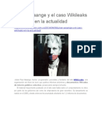Julian Assange y El Caso Wikileaks en La Actualidad