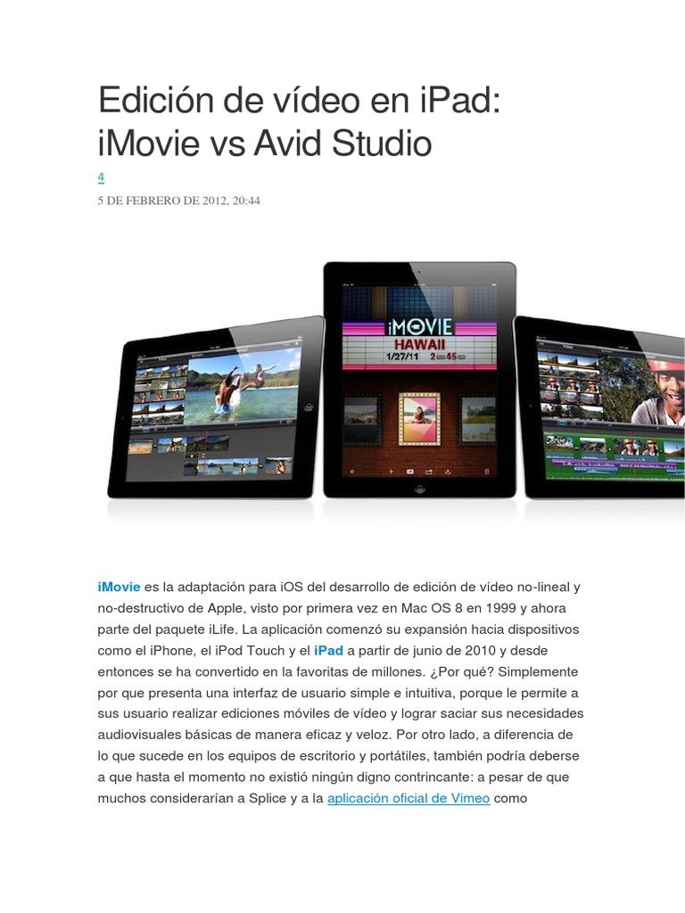 Edición de Vídeo en iPad IMovie vs Avid Studio