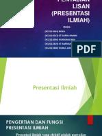 Penyajian Lisan (Presentasi Ilmiah) - Bahasa Indonesia