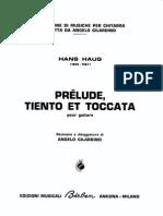 Hans Haug - Prelude, Tiento Et Toccata
