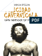 La Felicidad Del Cavernícola