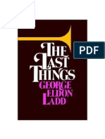 The Last Things - An Escathology for Laymen - George Eldon Ladd