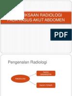 Pemeriksaan Radiologi Pada Kasus Akut Abdomen Ppt
