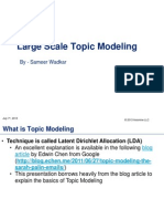 Large Scale Topic Modeling
