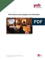 120309 - PSB Academy Host World Bank Delegates