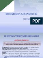 2 ... Regimenes Aduaneros y La Obigacion Tributaria Aduanera