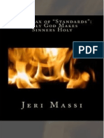 The Hoax of Standards (Excerpt) by Jeri Massi
