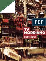 TV MORRINHO_2001-2012