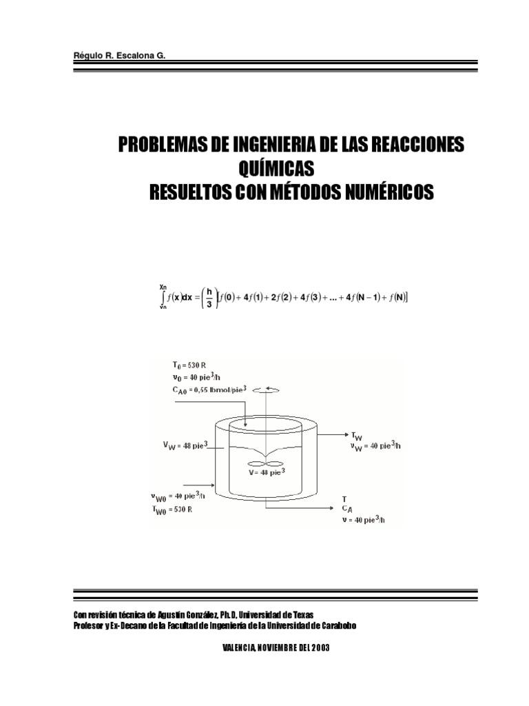 Problemas de la Ingenieria de las reacciones quimicas resuelto con ...