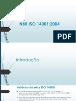 Trabalho Gestão Ambiental - ISO 14001.pptx