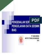 Pengenalan Software Pengolahan Data Seismik Bias