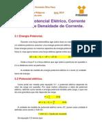 Notas de Aula 3 - Potencial Elétrico Corrente Elétrica, Densidade de Corrente