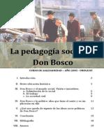 La Pedagogia Social de Don Bosco