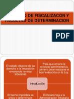 Facultad de Fiscalizacion y Determinacion