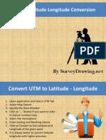 Converting UTM to Latitude and Longitude | Latitude | Minute And