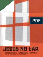 Chico Xavier - Neio Lucio - Jesus No Lar