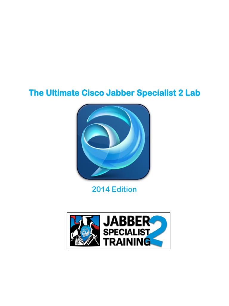 The Ultimate Cisco Jabber Specialist 2 Lab Guide_NoVideo (1