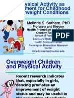 Physical Activity as Treatment for Childhood Overweight Conditions - Melinda Sothern