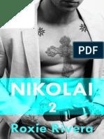 Nikolai 2 (Her Russian Protecto - Rivera, Roxie
