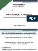 A04 Caracterização de Partículas Câmaras Gravitacionais Ciclones