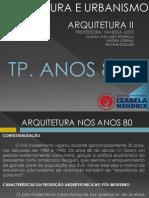 Tp. Anos 80 - Arquitetura 2