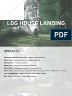 Friends of Log House Landing presentation - Sept 3 2014